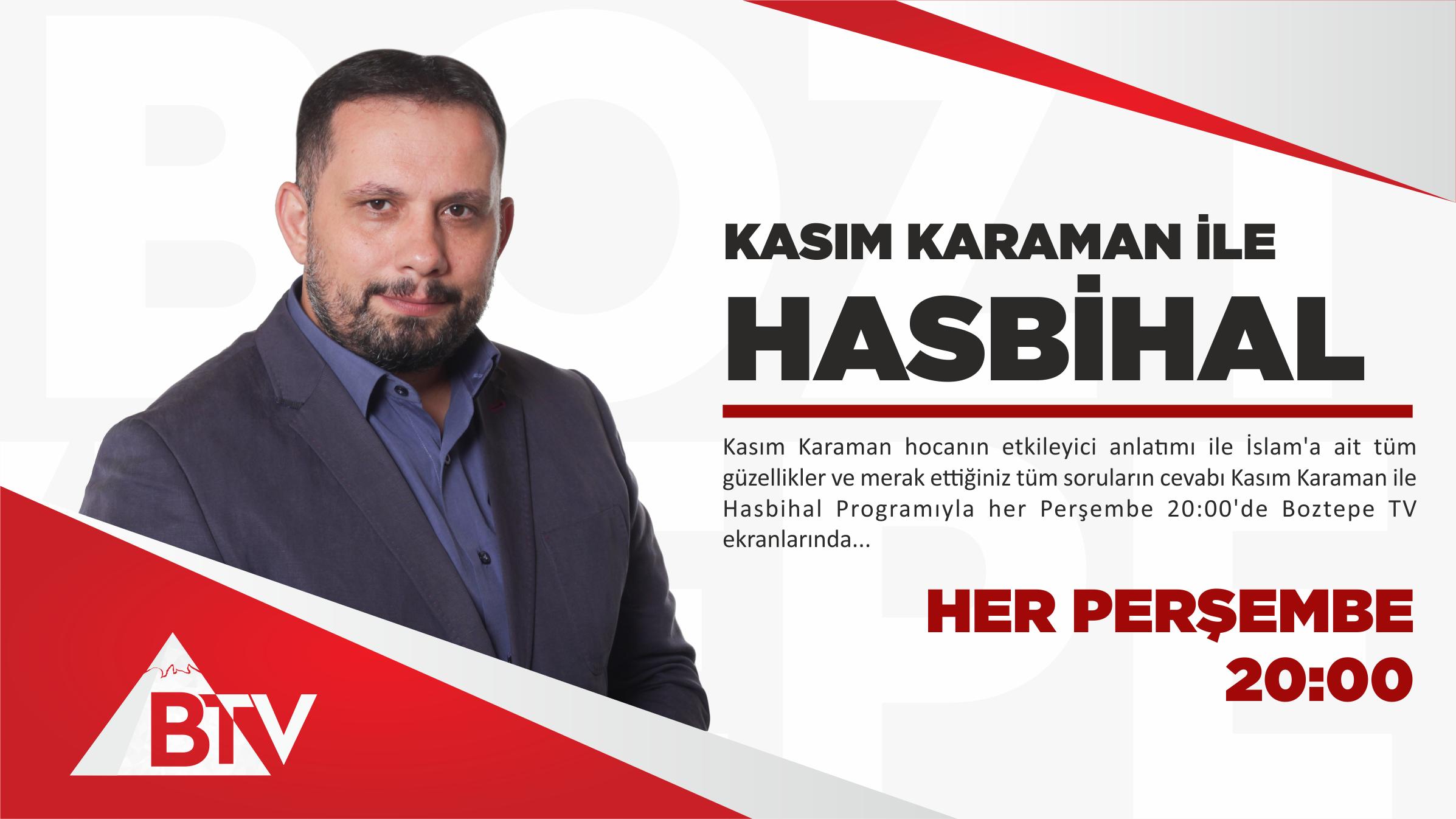 Kasım Karaman ile Hasbihal