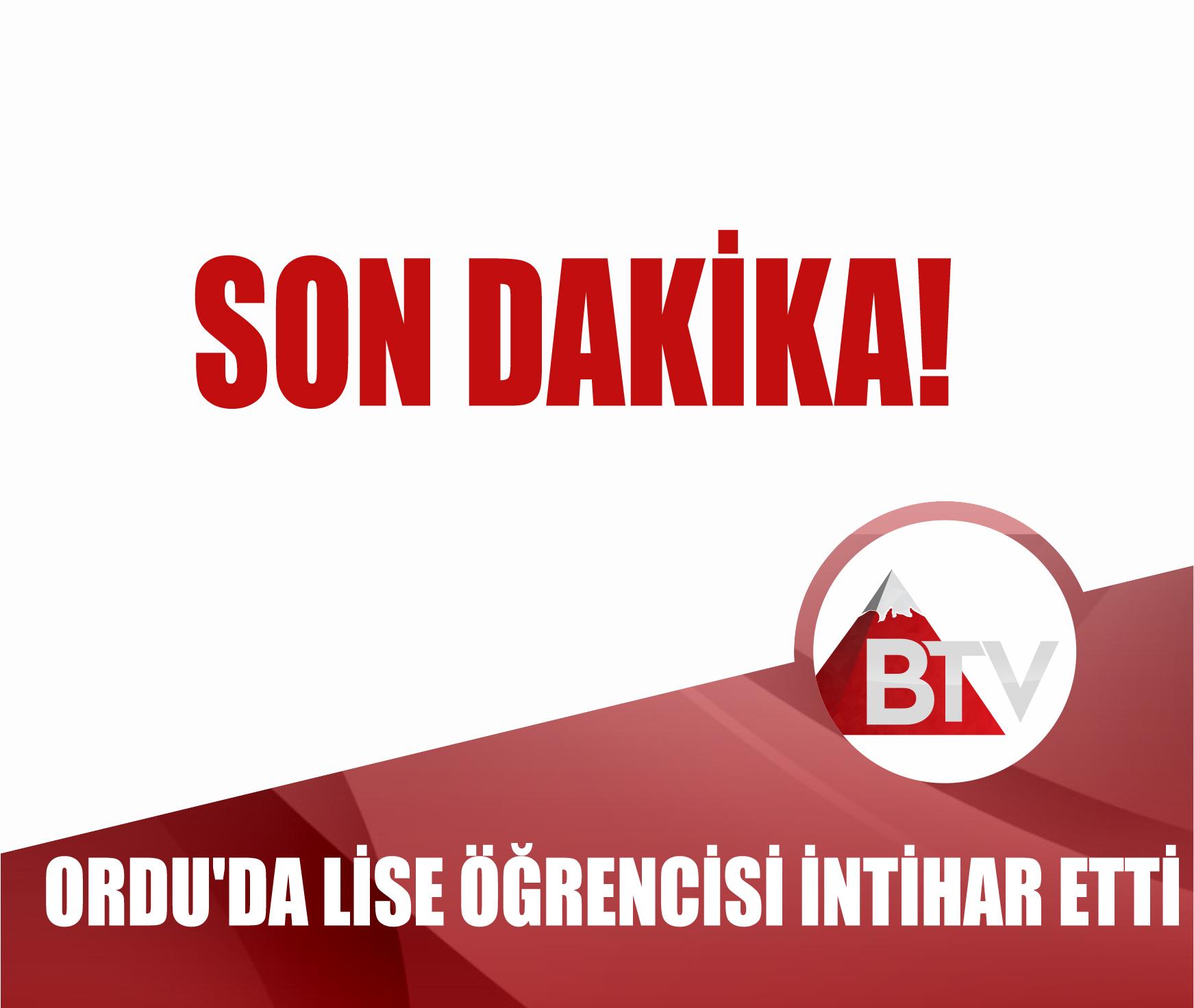 ORDU'DA LİSE ÖĞRENCİSİ İNTİHAR ETTİ